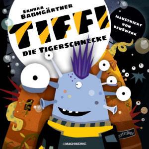 Tiffi Tigerschnecke Cover Machwerke