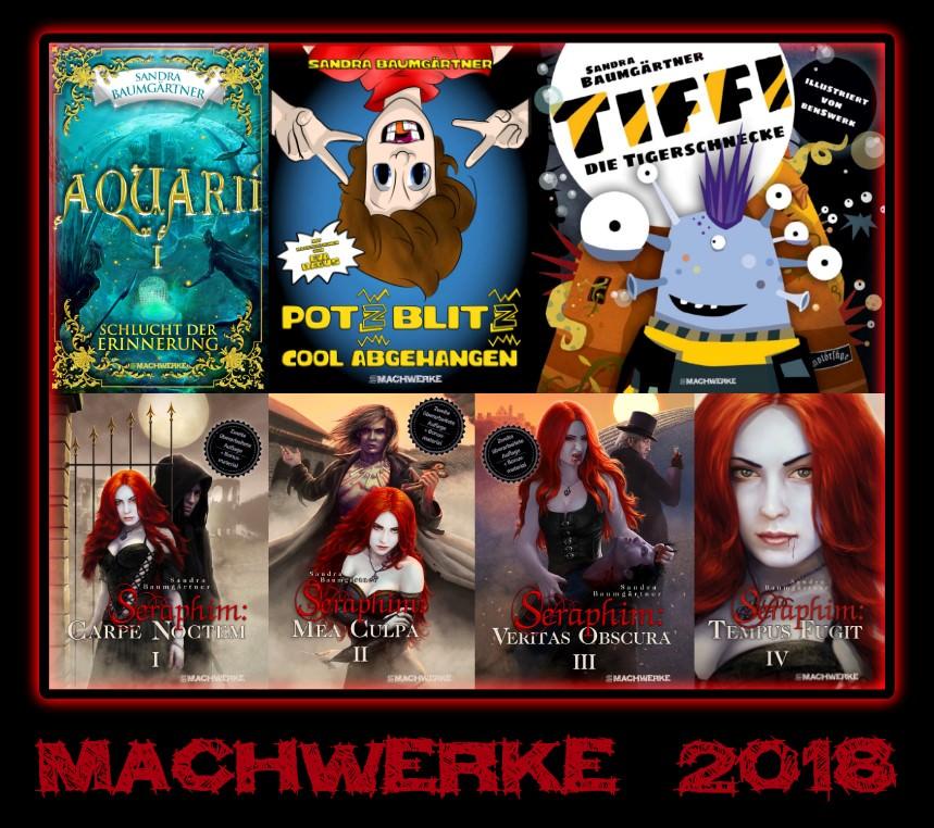 Machwerke 2018 Cover Aquarii Seraphim Potz Blitz Tiffi