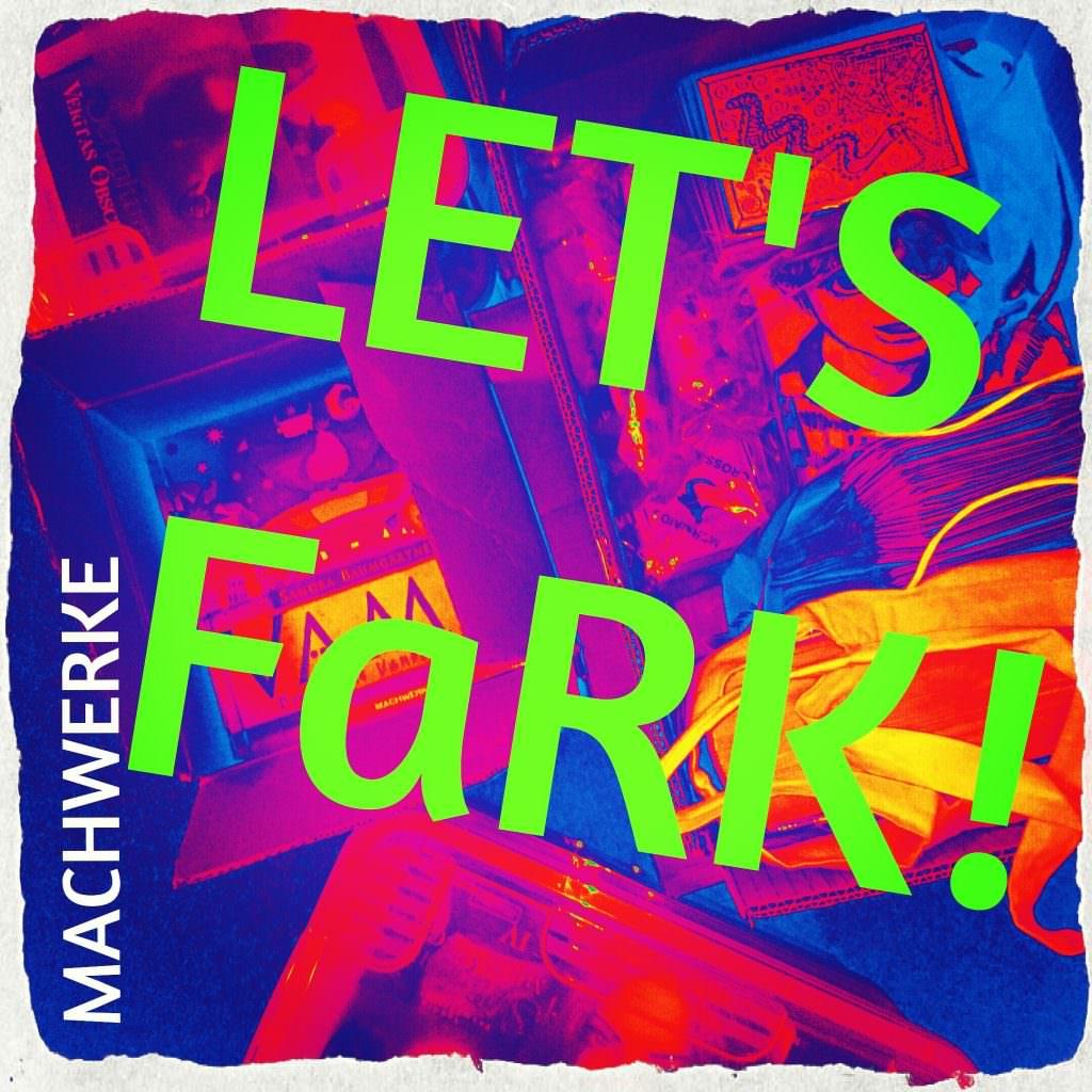 #FaRK #Machwerke